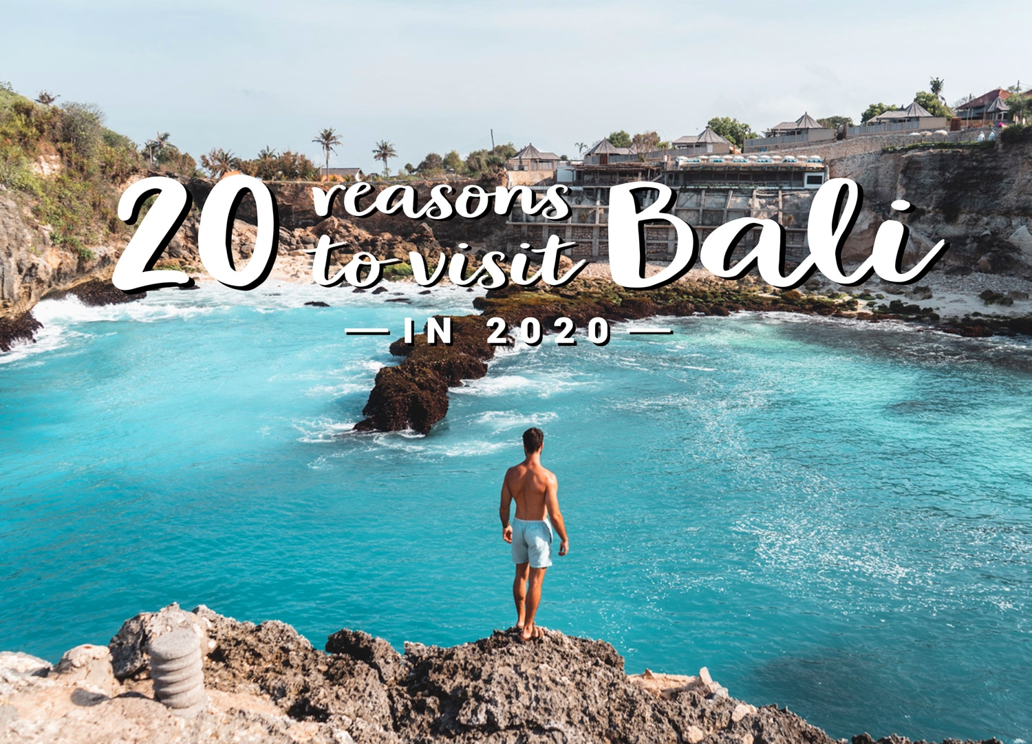 20 Reasons to Visit Bali in 2020